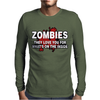 Zombies Love You, Ideal Birthday Gift Or Present Mens Long Sleeve T-Shirt