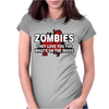 Zombies Love You, Ideal Birthday Gift Or Present Womens Fitted T-Shirt