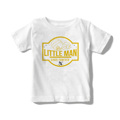 Little Man Since Forever 2 Message Baby/Toddler Tees
