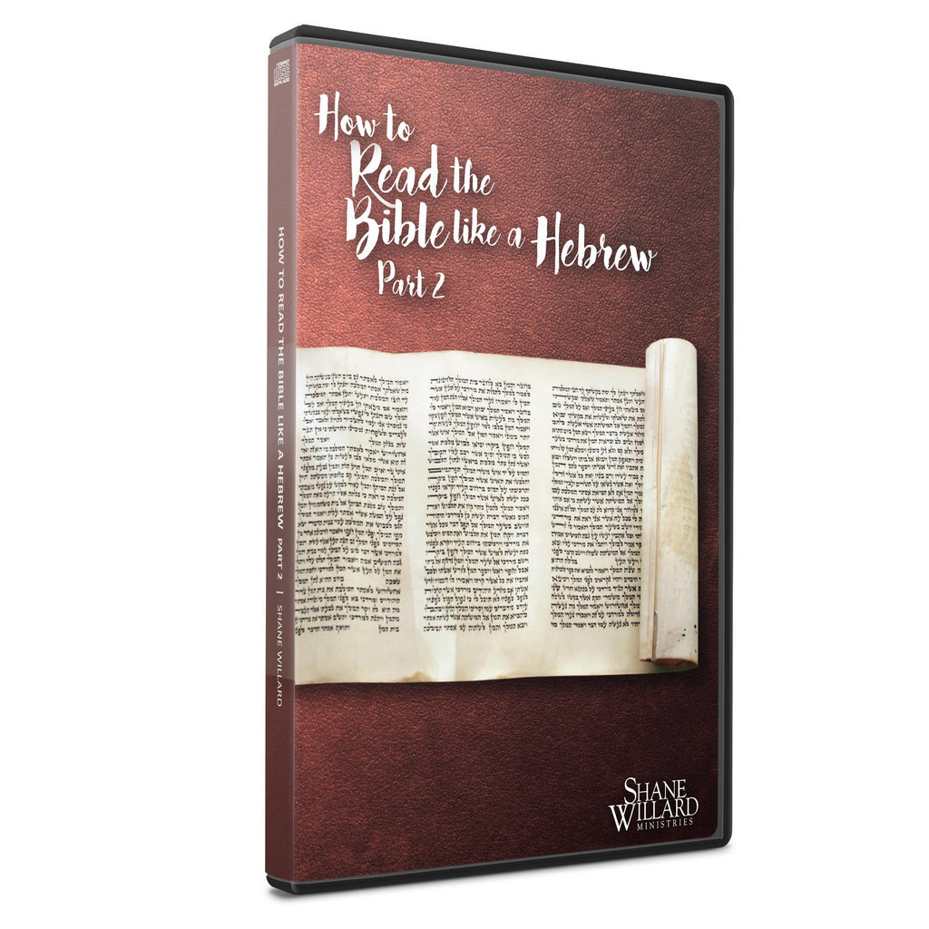How to Read the Bible Like a Hebrew Seminar Part 2