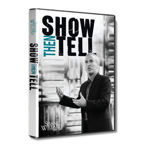 Show Then Tell: An Empowered Life