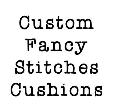 Custom Fancy Stitches Cushion • Deposit Only