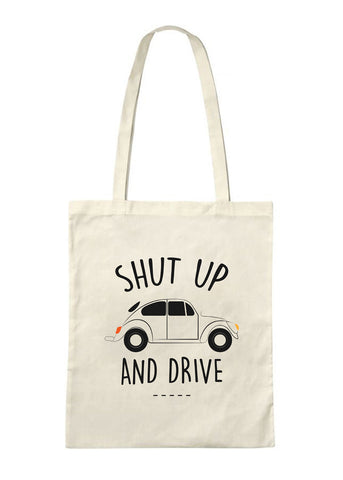 TRS - Totebag Shut up and Drive