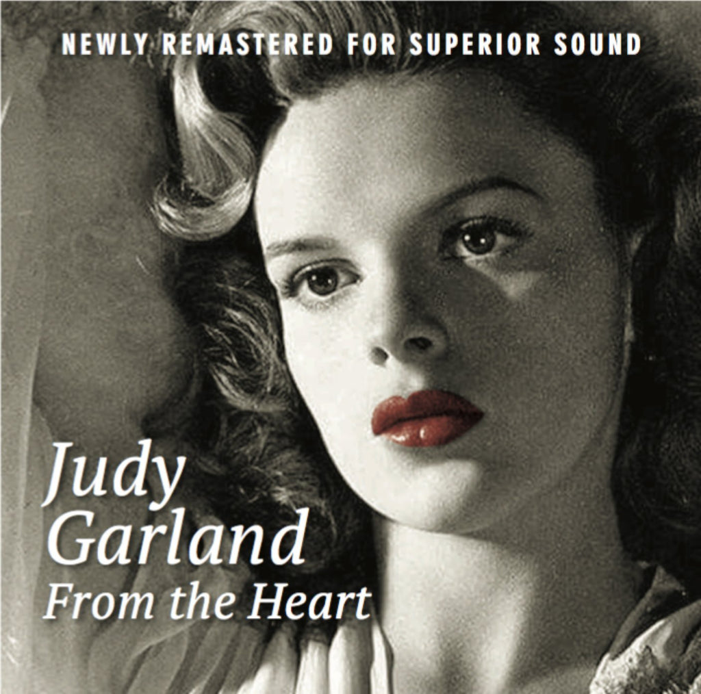 JUDY GARLAND FROM THE HEART