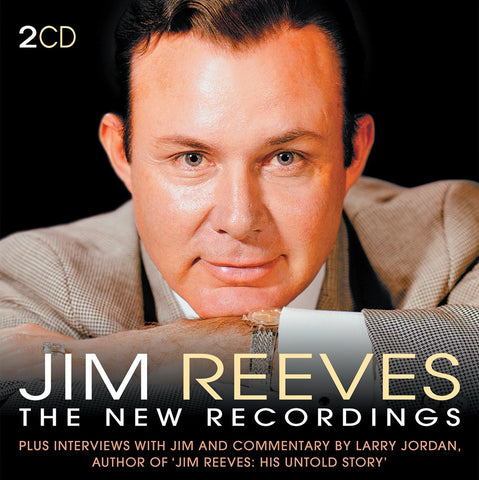 JIM REEVES: THE NEW RECORDINGS (2 CDs, 144-minute documentary)