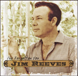 "JIM REEVES ""I'VE FORGOTTEN YOU"""