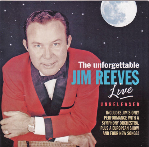 THE UNFORGETTABLE JIM REEVES LIVE
