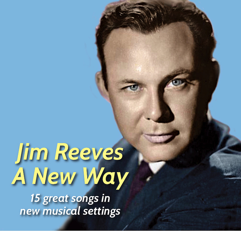 JIM REEVES A NEW WAY