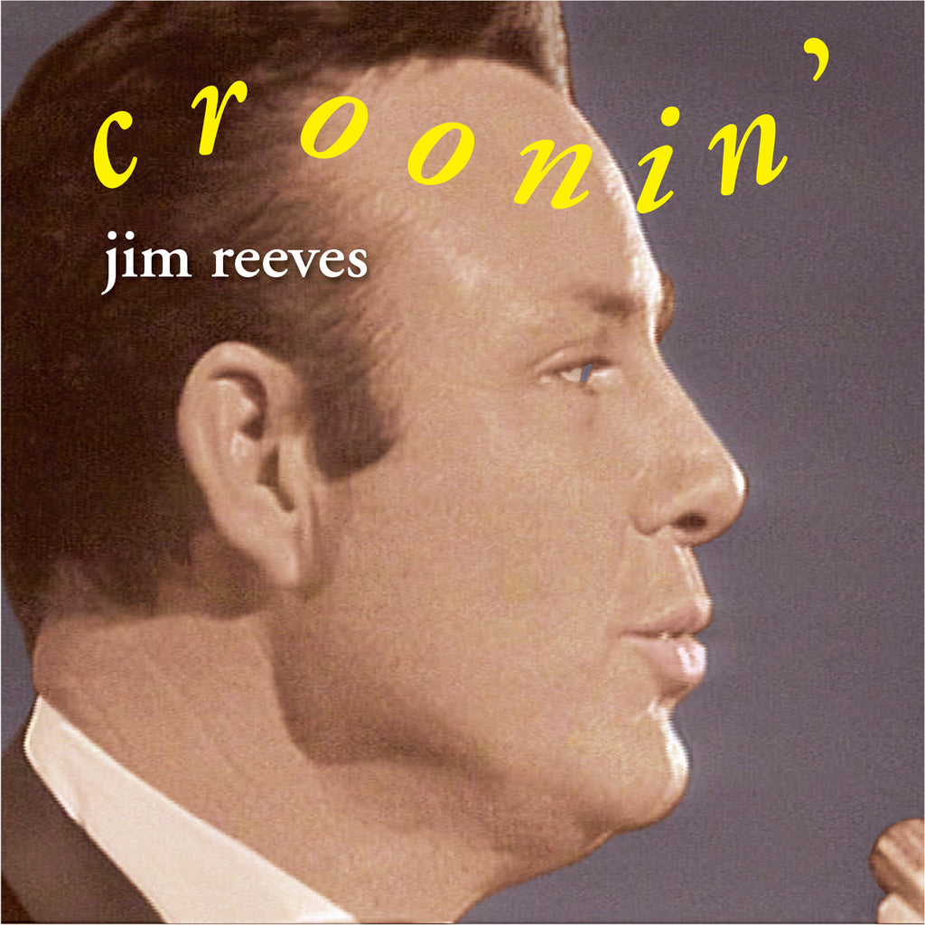 JIM REEVES CROONIN'