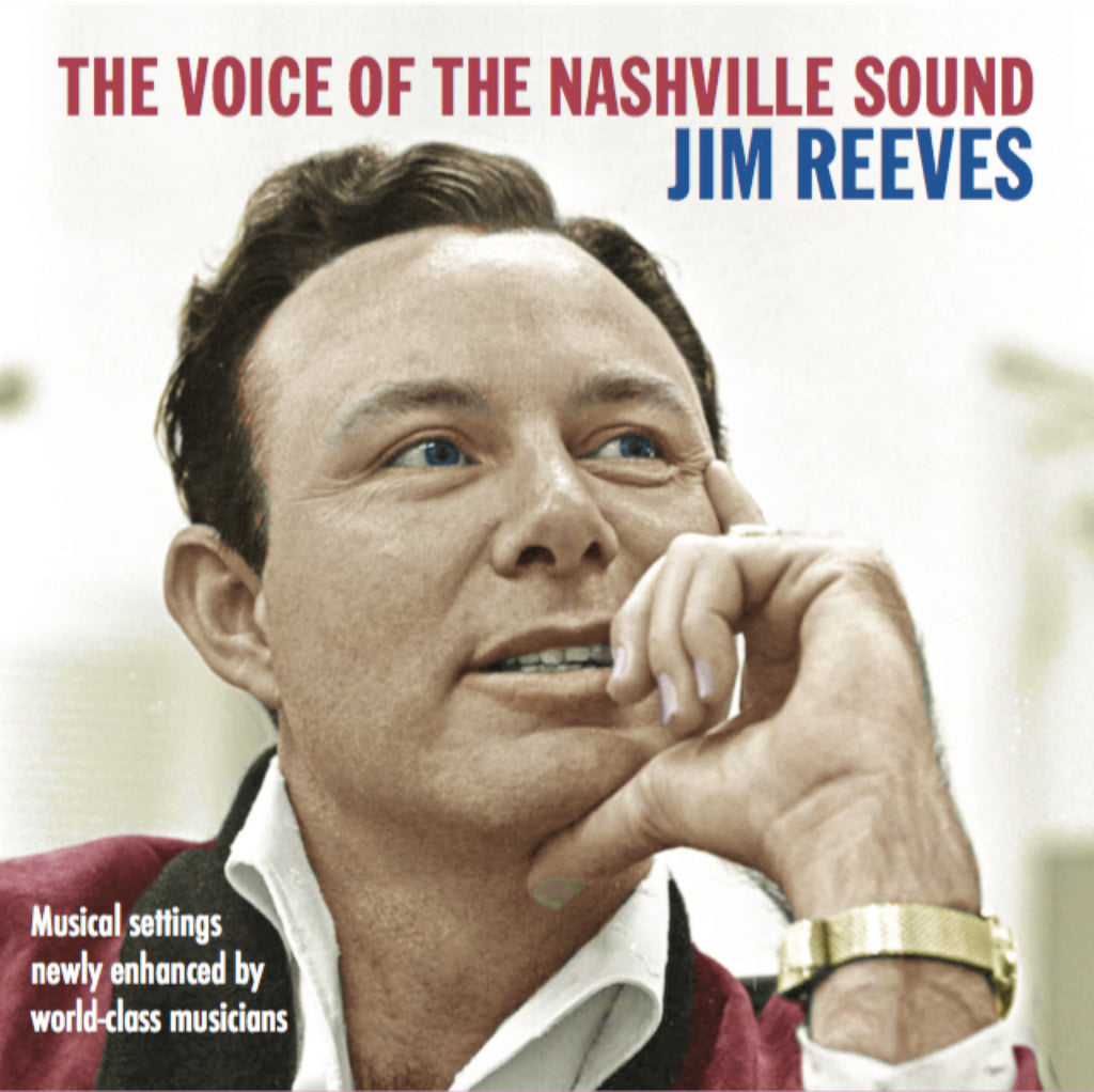 JIM REEVES: THE VOICE OF THE NASHVILLE SOUND