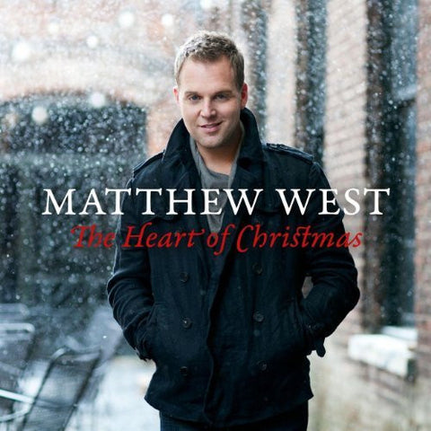 MATTHEW WEST'S THE HEART OF CHRISTMAS