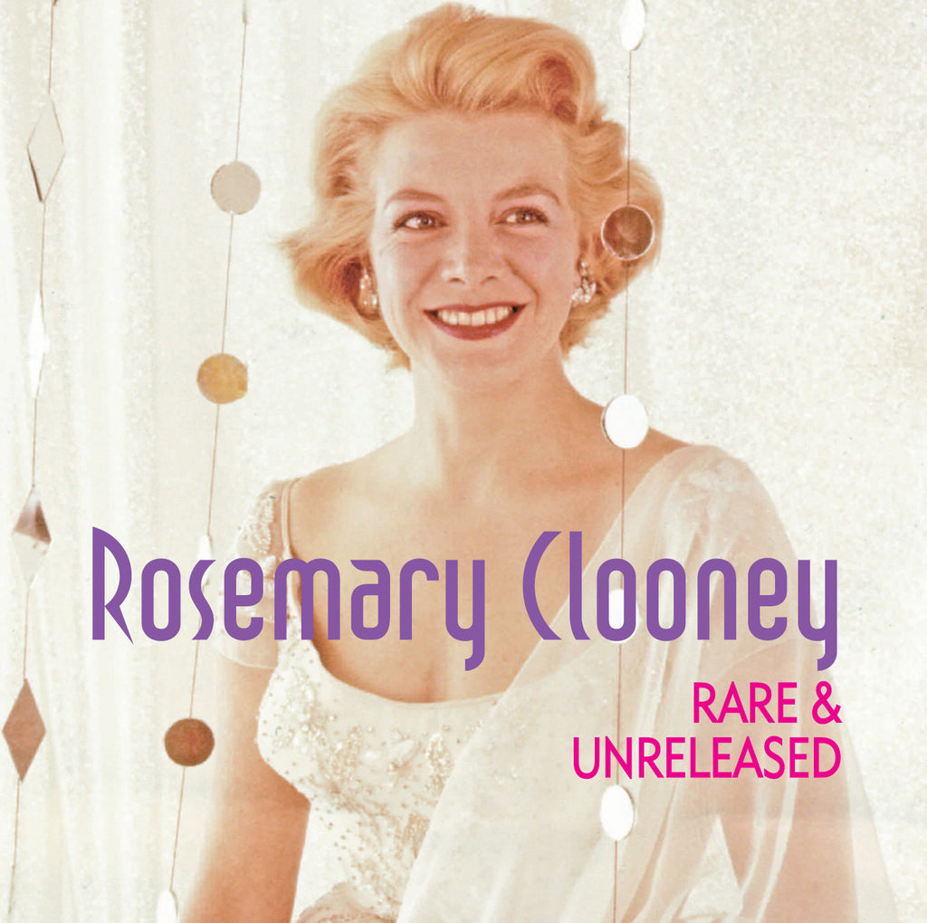 """ROSEMARY CLOONEY RARE & UNRELEASED"""