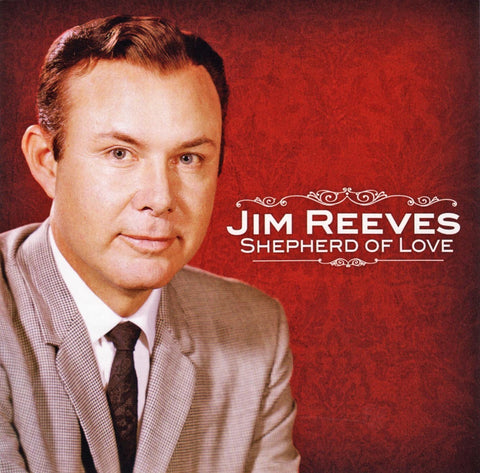 JIM REEVES: SHEPHERD OF LOVE