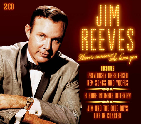 JIM REEVES THERE'S SOMEONE WHO LOVES YOU (2 CD set)