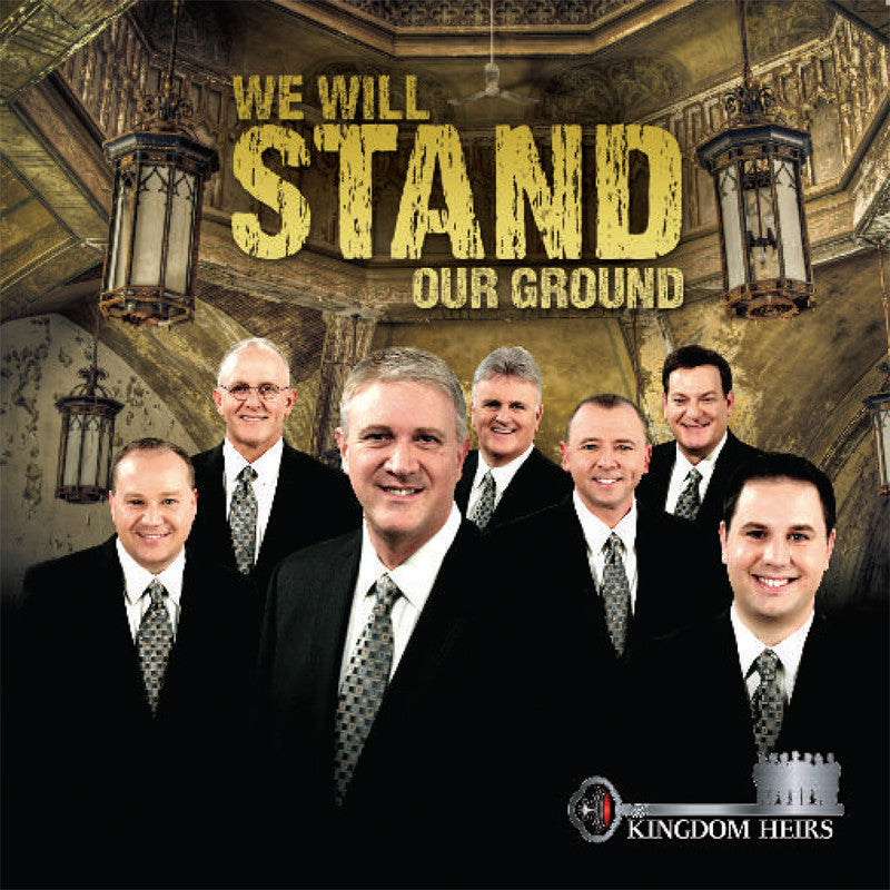 """KINGDOM HEIRS: WE WILL STAND OUR GROUND"""