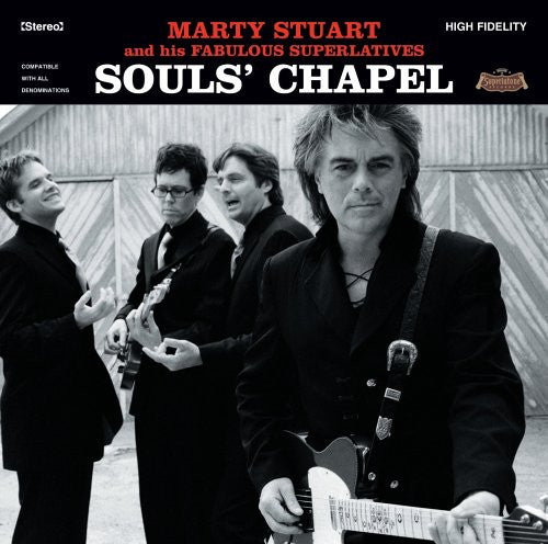 MARTY STUART (and his Fabulous Superlatives) SOULS' CHAPEL