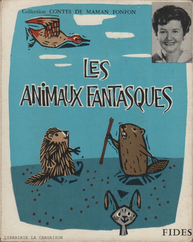 VALLERAND-BLAIS. Les animaux fantasques