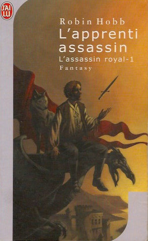 HOBB, ROBIN. Assassin royal (L') - Tome 01 : L'apprenti assassin