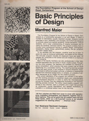 MAIER, MANFRED. Basic Principles of Design : The Foundation Program at the School of Design Basel, Switzerland