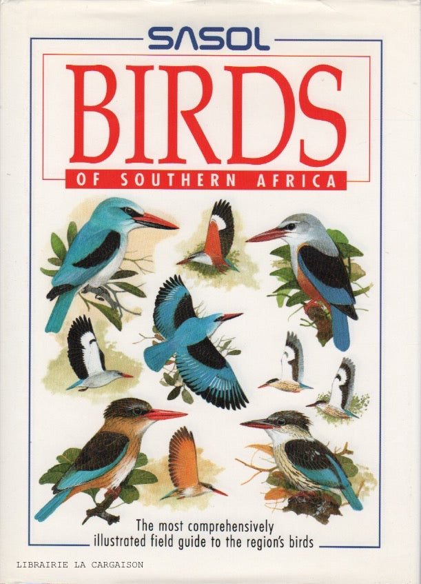 SINCLAIR, IAN. Sasol Birds of Southern Africa