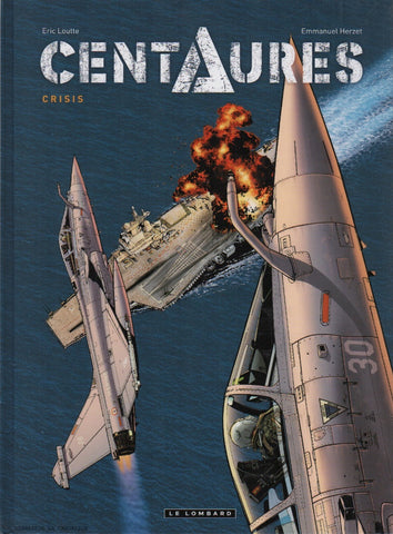 CENTAURES. Tome 01 : Crisis