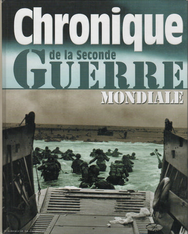 COLLECTIF. Chronique de la Seconde Guerre Mondiale