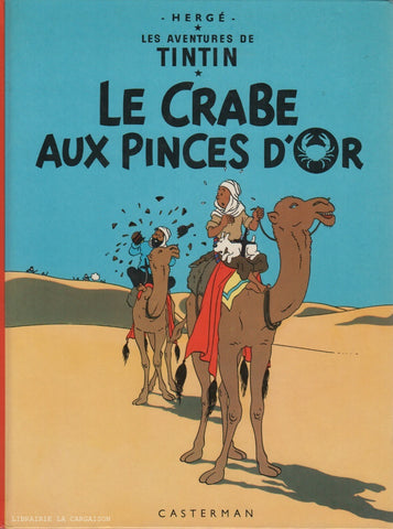 TINTIN. Tome 09 : Le Crabe aux pinces d'or
