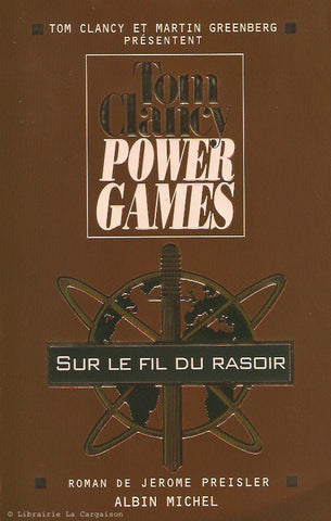 CLANCY, TOM. Power games. Tome 06. Sur le fil du rasoir.