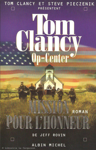 CLANCY, TOM. Op-Center - Tome 09 : Mission pour l'honneur