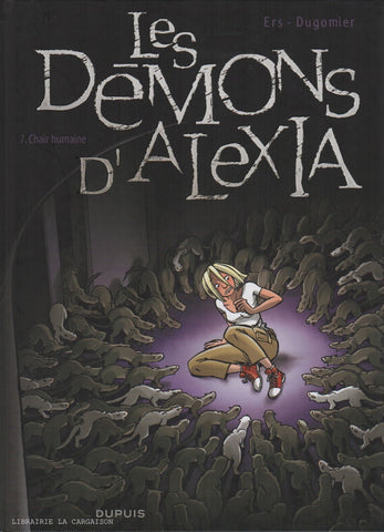 DEMONS D'ALEXIA (LES). Tome 07 : Chair humaine