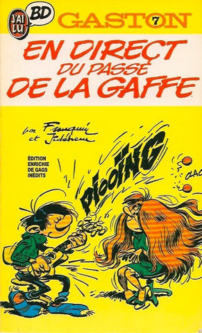 GASTON. Tome 07 : En direct du passé de Lagaffe