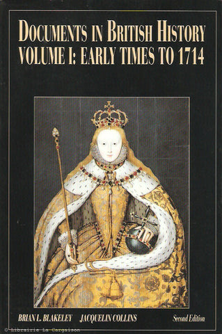 BLAKELEY-COLLINS. Documents In British History - Volume I: Early Times To 1714