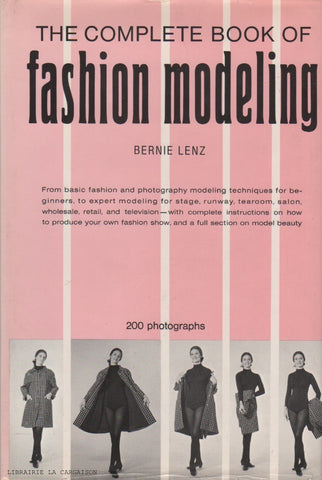 LENZ, BERNIE. The Complete Book of Modeling
