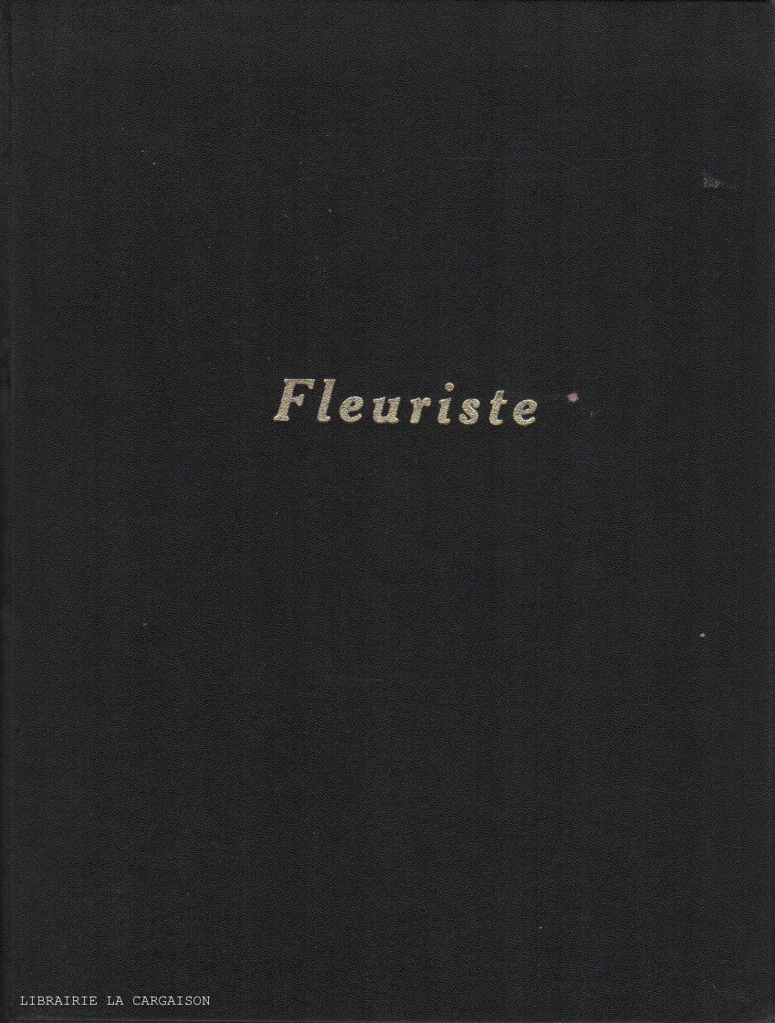 COLLECTIF. Album d'Art floral - No.1 : Fleuriste