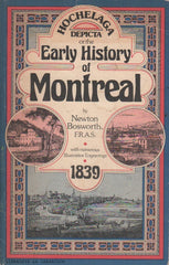 MONTREAL. Hochelaga Depicta or the Early History of Montreal