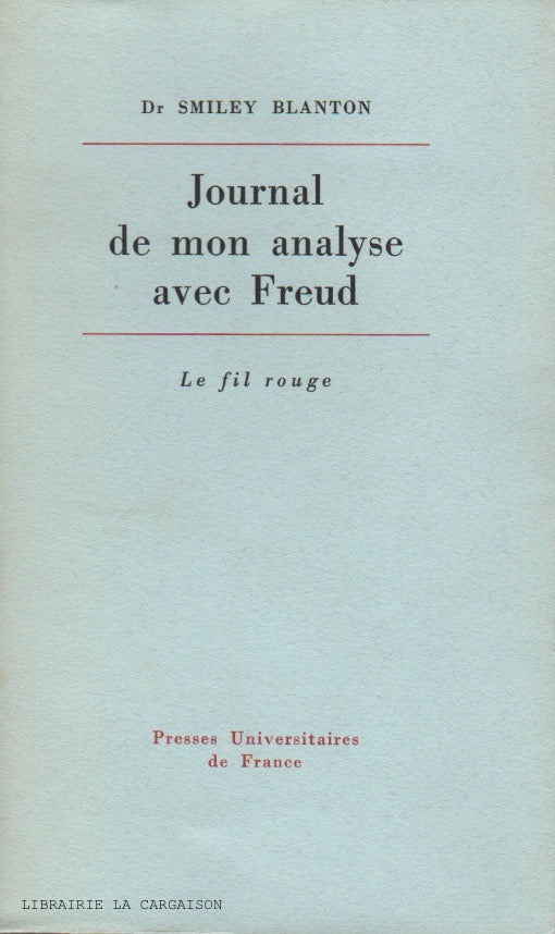 BLANTON, SMILEY. Journal de mon analyse avec Freud