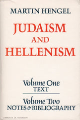 HENGEL, MARTIN. Judaism and Hellenism : Studies in their Encounter in Palestine during the Early Hellenistic Period (Vols. 1 & 2)