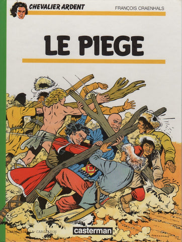 CHEVALIER ARDENT. Tome 15 : Le piège
