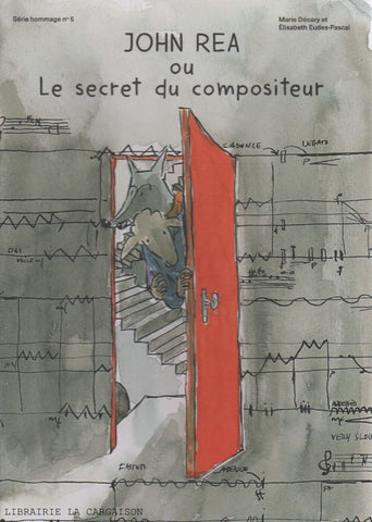 JOHN REA OU LE SECRET DU COMPOSITEUR