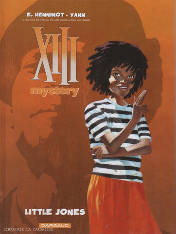XIII MYSTERY. Tome 03 : Little Jones