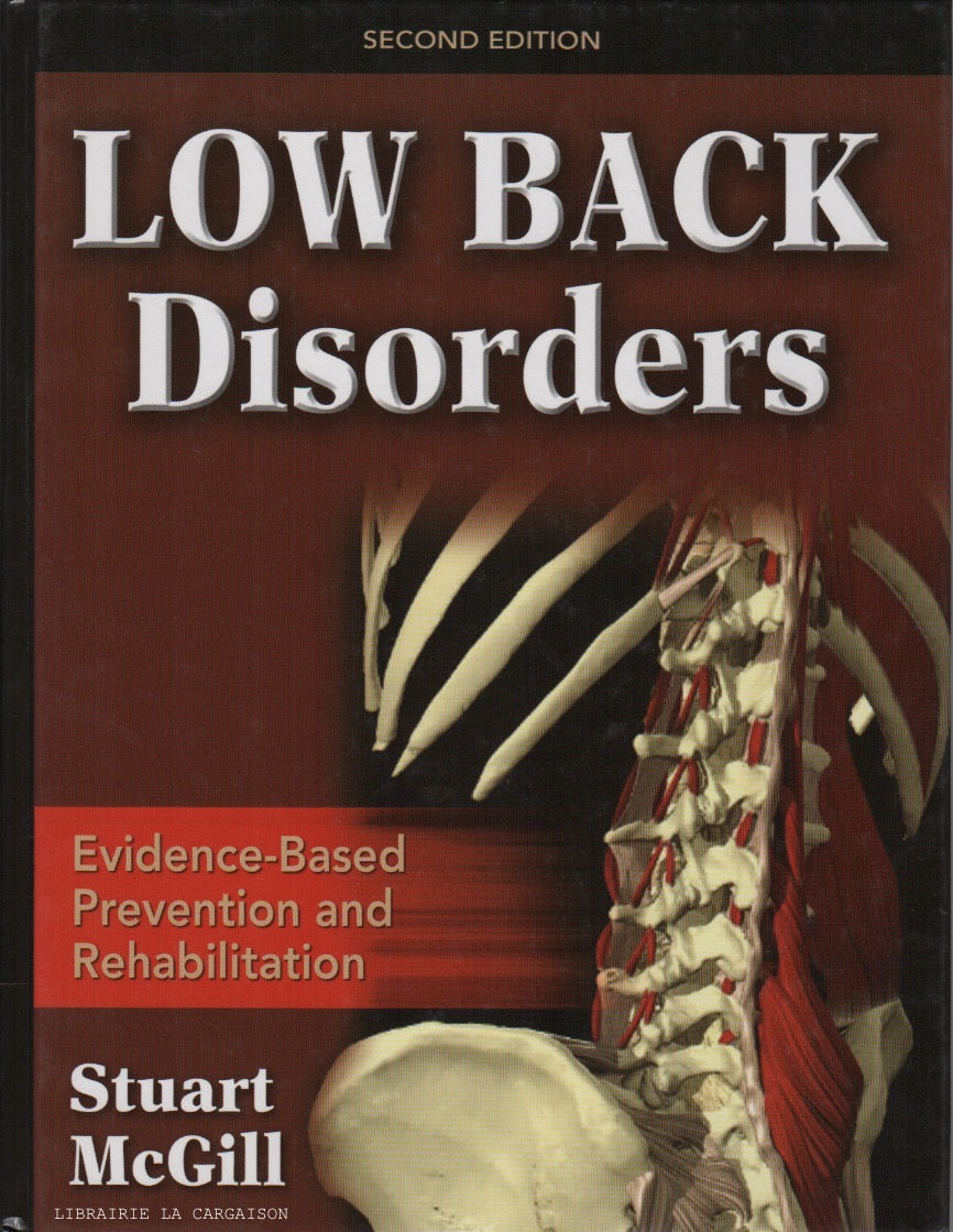 MCGILL, STUART. Low Back Disorders : Evidence-Based Prevention and Rehabilitation - Second edition