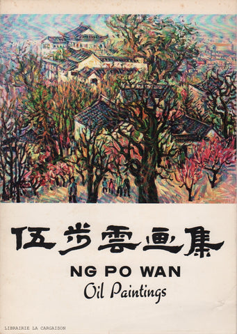 NG, PO WAN. Ng Po Wan - Oil Paintings I (Signé)