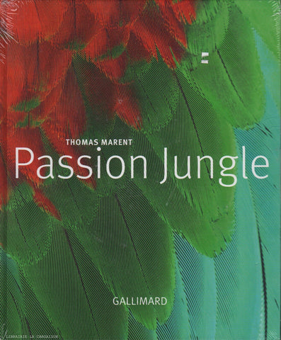 MARENT, THOMAS. Passion Jungle