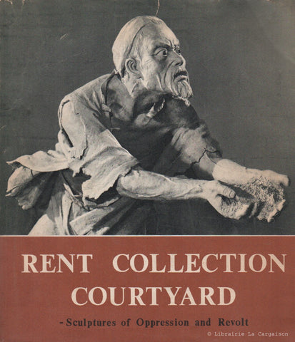 COLLECTIF. Rent Collection Courtyard. Sculptures of Oppression and Revolt.