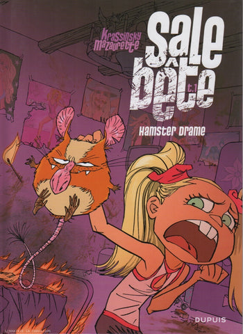 SALE BETE. Tome 01 : Hamster drame