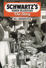 BROWNSTEIN, BILL. Schwartz's Hebrew Delicatessen - The Story