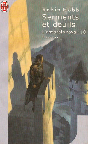 HOBB, ROBIN. Assassin royal (L') - Tome 10 : Serments et deuils