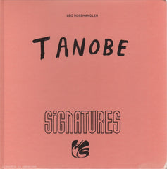TANOBE. Tanobe (Collection Signatures) (Dédicacé)