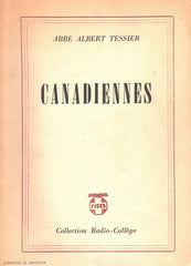 TESSIER, ALBERT. Canadiennes