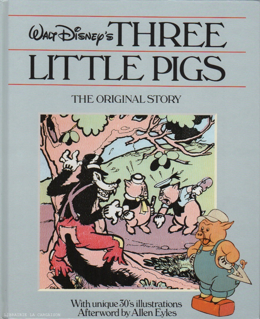 COLLECTIF. Walt Disney's Three Little Pigs - The Original Story